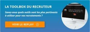 Toolbox du recruteur - replay du webinar